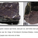 Fig. 1. Gem-quality common opal blocks, main part (A), and broken inner part (B). They are newly found in near the village of Gevrekseydi (Seyitömer-Kütahya, western Turkey), and display a vivid purple color with swirls of white.